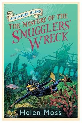 Adventure Island : The Mystery of The Smuggler's Wreck - Helen Moss