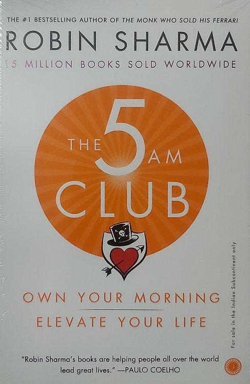 The 5 Am Club - Robin Sharma