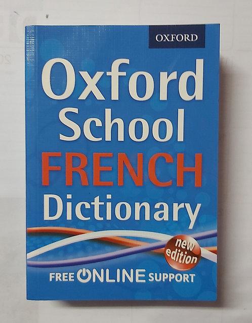 Oxford School French Dictionary ( Bilingual)
