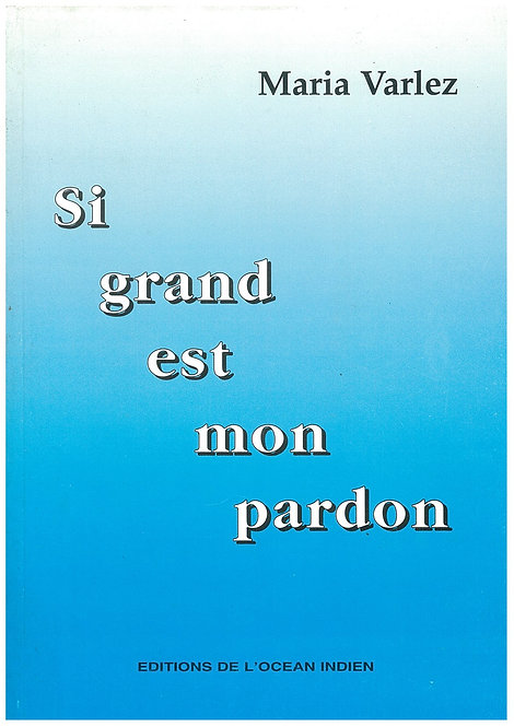 Si Grand Est Mon Pardon