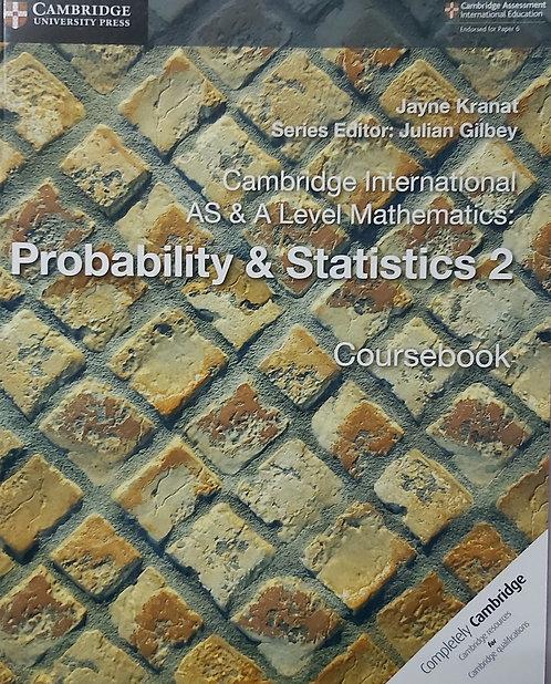 CUP-AS & A Level Probability & Statistics 2 -Jayne Kranat