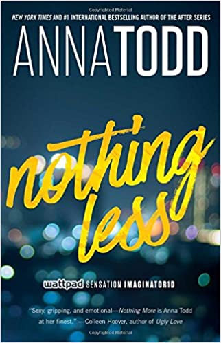 Nothing Less: Volume 2 (The Landon series) -Anna Todd