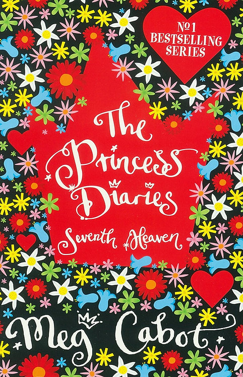 The Princess Diaries Seventh Heaven - Meg Cabot