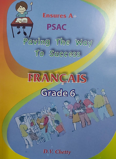 Ensures A French Grade 6 ( Chetty )Paving The Way To Success