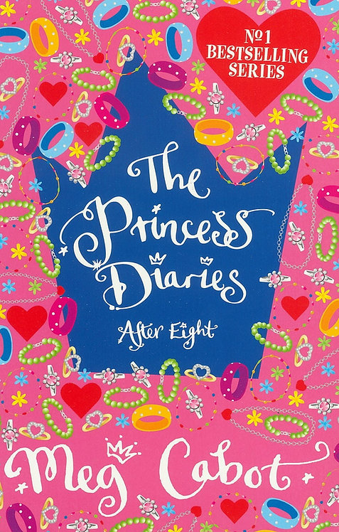 The Princess Diaries After Eight - Meg Cabot