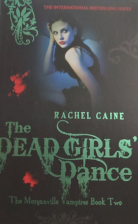 The Dead Girls Dance Book 2-The Morganville Vampires by R.Caine