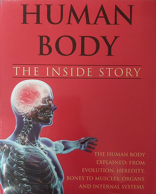 Human Body:The Inside Story