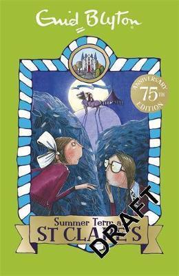 St Clare's Summer Term -Enid Blyton