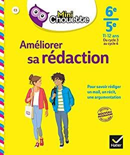 Mini Chouette- Ameliorer Sa Redaction 6E/5E