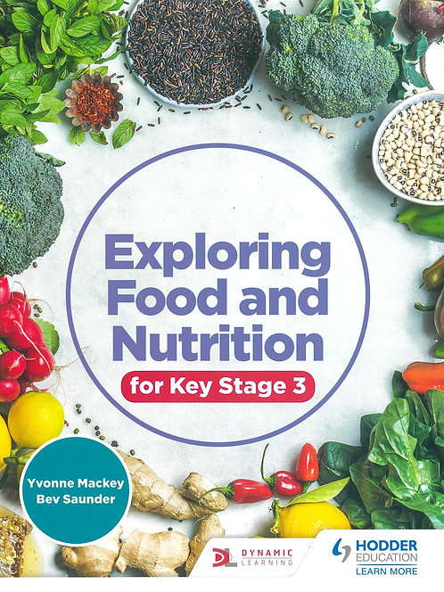 Hodder - Exploring Food and Nutrition for Key Stage 3