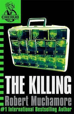 Cherub 4 : The Killing - Robert Muchamore