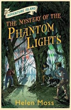 Adventure Island : The Mystery of The Phantom Lights - Helen Moss