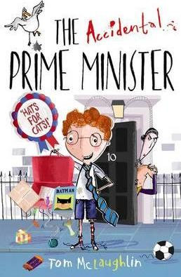 The Accidental Prime Minister - Tom Mclaughlin