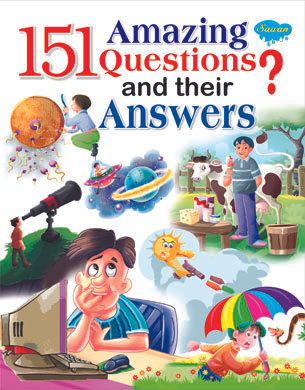 151 Amazing Questions and their Answers