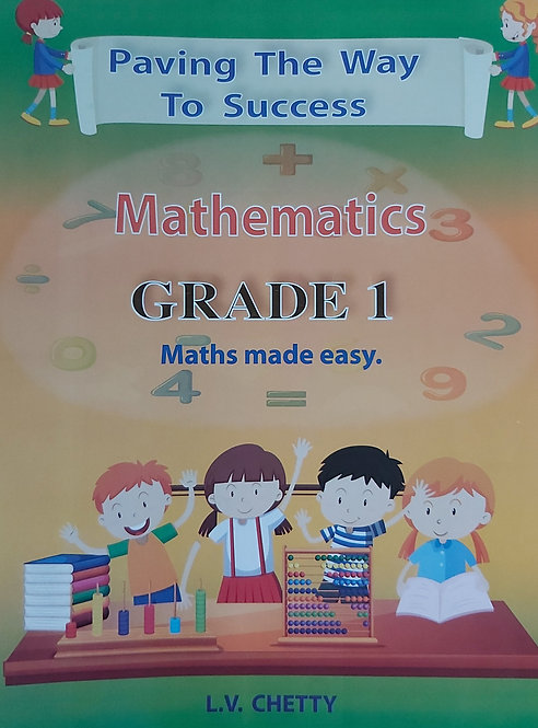 Paving The Way To Success Mathematics Grade 1