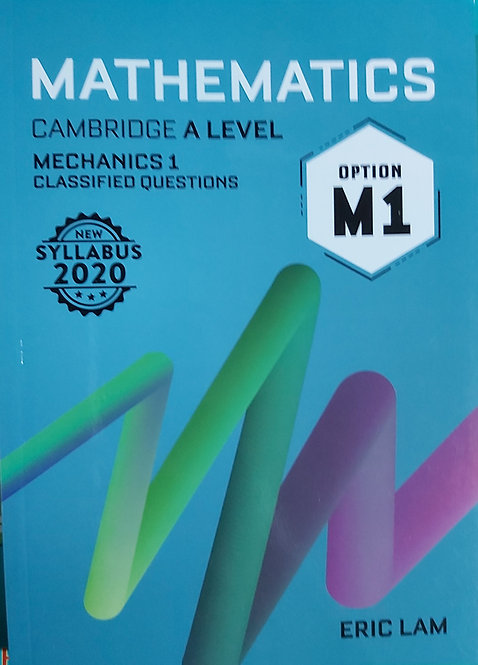 Mathematics A Level M1 Classified Eric Lam New Syl 2020