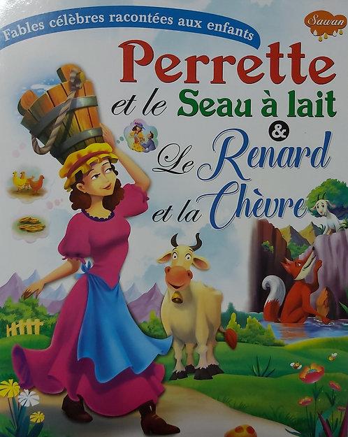 Perrette et le Seau a lait & Le Renard et la Chevre