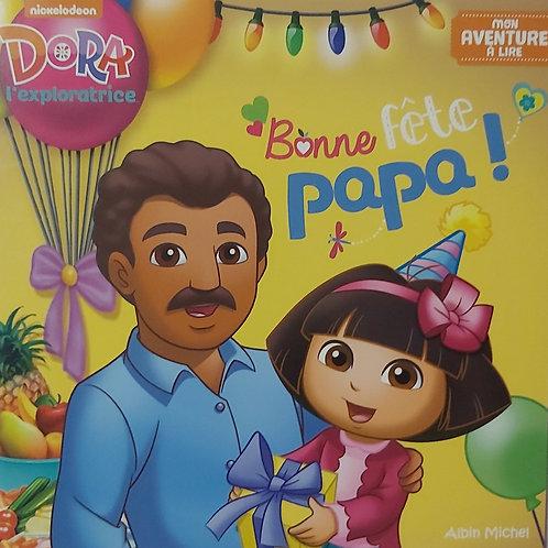 Bonne Fête Papa - Dora