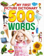 My First Picture Dictionary 500 Words