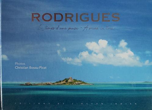 Rodrigues Le Temps D'Une Pause
