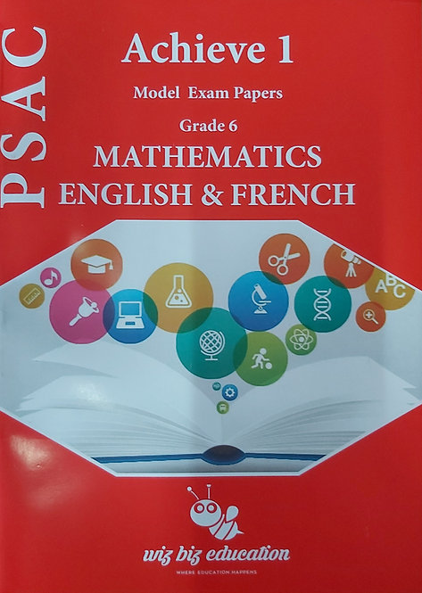 Psac Achieve 1 Model Exam Papers Grade 6 Mathematics & English & French