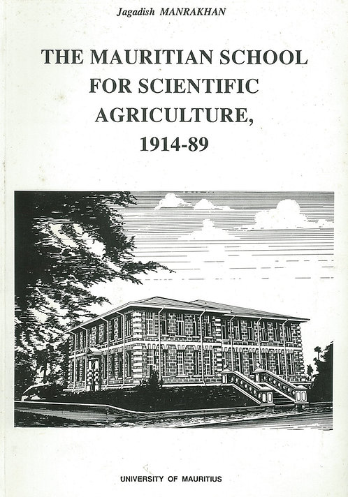 The Mauritian School for scientific Agriculture