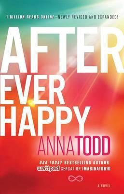 After Ever Happy (The After Series) Volume 4 -Anna Todd