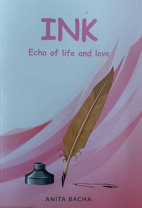 Ink Echo Of Life & Love