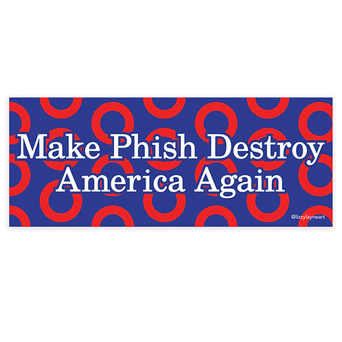 Make Phish Destroy America Again Sticker 2-pack