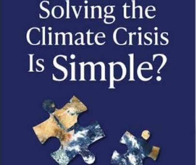 What if Solving the Climate Crisis Is Simple ?