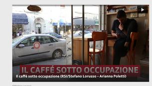 [RSI news] - Il caffé sotto occupazione