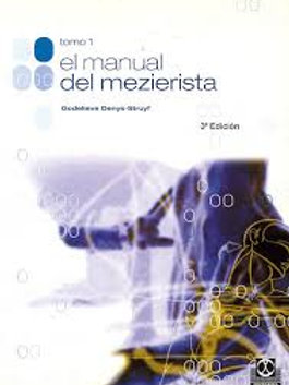 Manual del mezierista, el (tomo I)