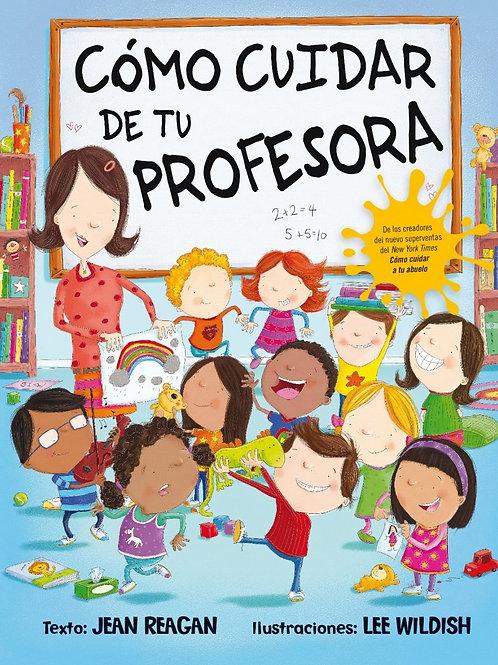 COMO CUIDAR DE TU PROFESORA (P.D.)
