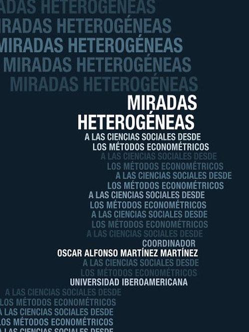 Miradas heterogéneas: a las ciencias sociales desde los métodos econométricos