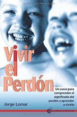 VIVIR EL PERDON (INCLUYE FICHAS)