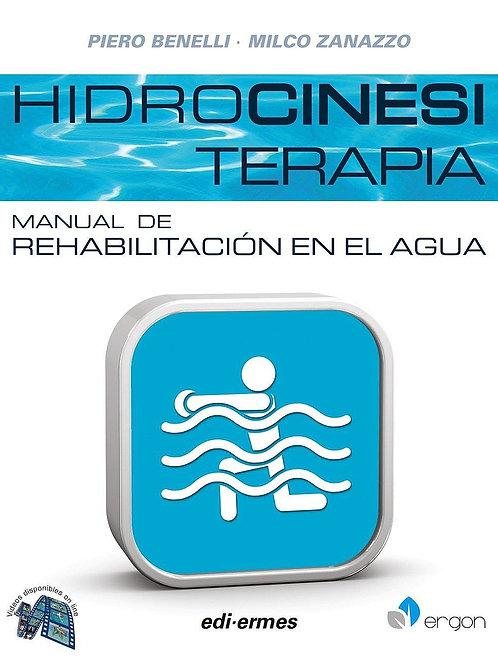 Hidrocinesiterapia. Manual de rehabilitación en el agua