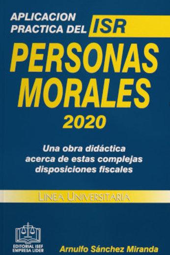 APLICACIÓN PRACTICA DEL ISR PERSONAS MORALES 2020