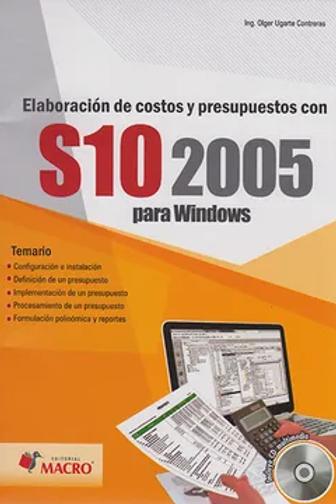 ELABORACION DE COSTOS Y PRESUPUESTOS CON S10 2005 PARA WINDOWS