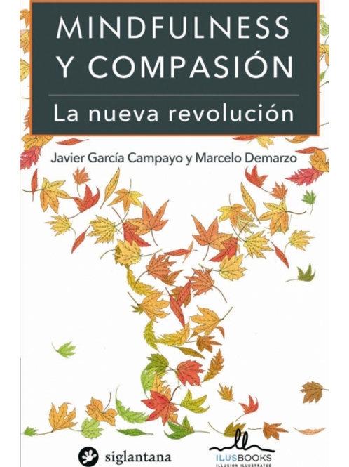 Mindfulness y compasión. La nueva revolución