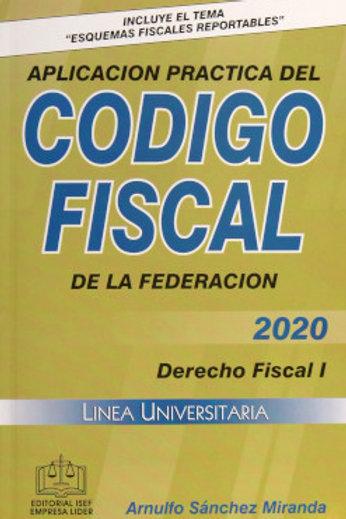 APLICACIÓN PRACTICA DEL CODIGO FISCAL 2020