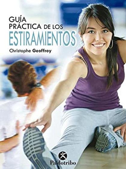 Guía práctica del estiramiento. 150 ejercicios para estar en forma (bicolor)