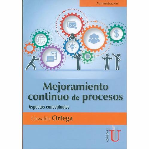 Mejoramiento continuo de procesos. Aspectos conceptuales
