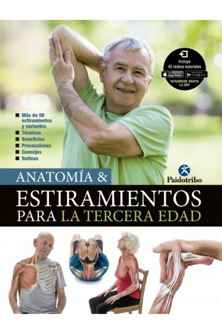 ANATOMÍA & ESTIRAMIENTOS TERCERA EDAD