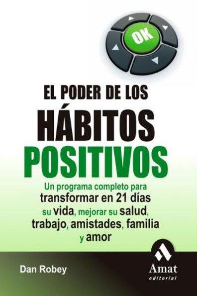El poder de los hábitos positivos