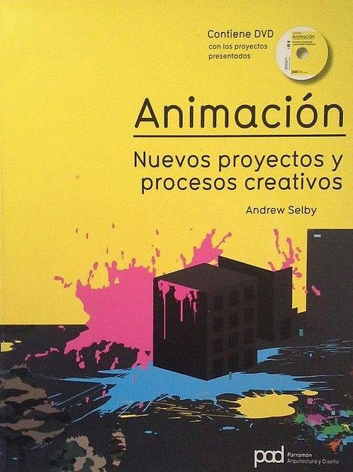 Animación. nuevos proyectos y procesos creativos