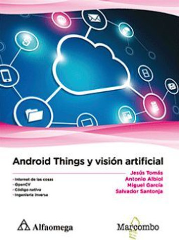 ANDROID THINGS Y VISION ARTIFICIAL. Tomas
