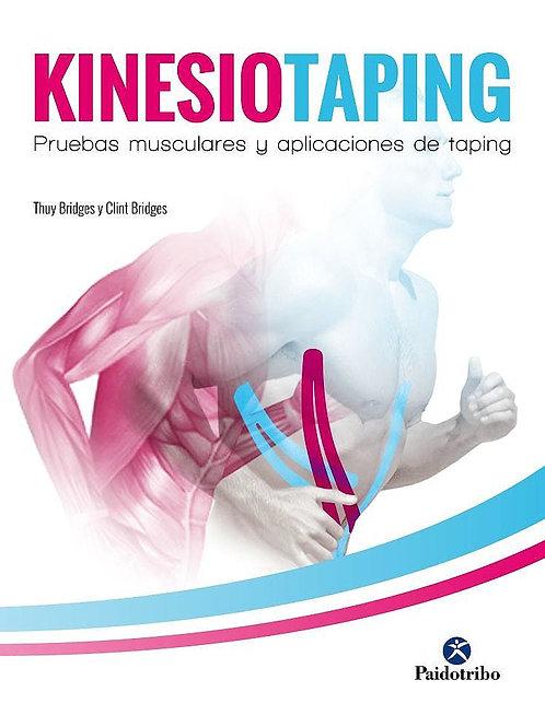 Kinesiotaping. Pruebas musculares y aplicaciones del taping