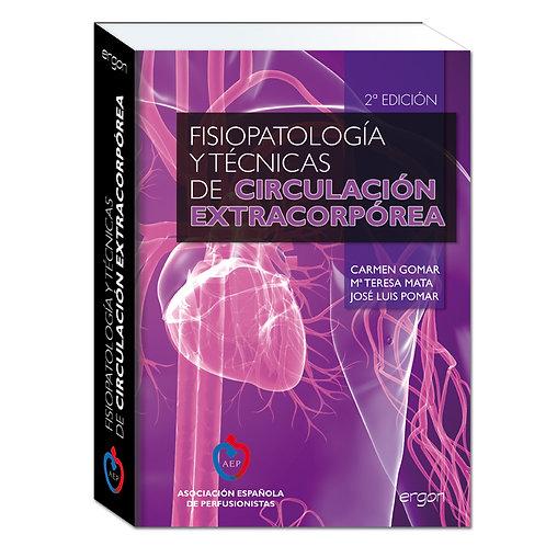 Fisiopatología y técnicas de circulación extracorpórea - 2ª edición