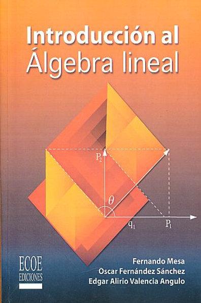Introduccion al algebra lineal