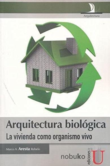 Arquitectura biológica.
